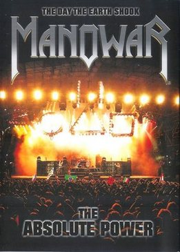 The Day the Earth Shook - Manowar The Absolute Power