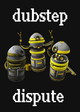 Dubstep Dispute