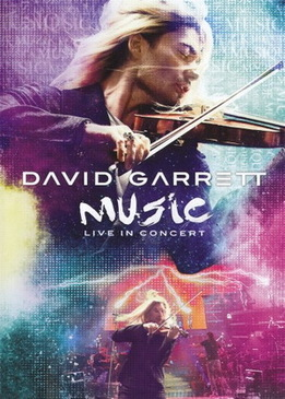 David Garrett - Music Live In Concert
